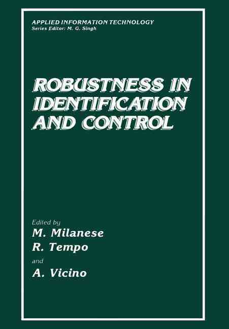 Robustness in Identification and Control By Milanese, M. (EDT)