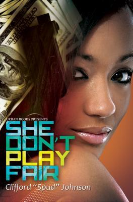She Don't Play Fair By Johnson, Clifford Spud